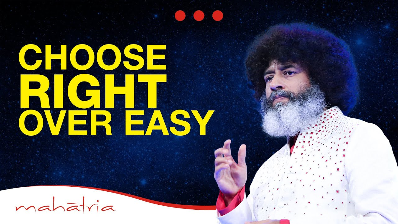 choose-what's-right-over-what's-easy|mahatria-on-discipline